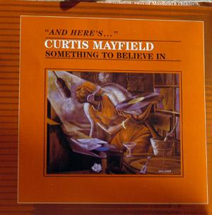 Album  Cover Curtis Mayfield - Something To Believe In on SEQUEL Records from 1980