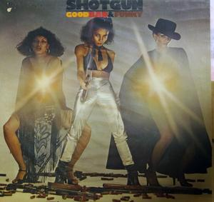 Album  Cover Shotgun - Good Bad And Funky on ABC Records from 1978