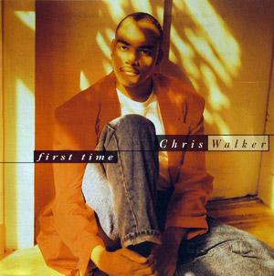 Album  Cover Chris Walker - First Time on PENDULUM Records from 1991