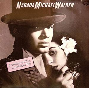 Front Cover Album Narada Michael Walden - Looking At You, Looking At Me