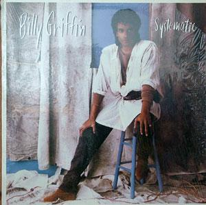 Album  Cover Billy Griffin - Systematic on COLUMBIA Records from 1985