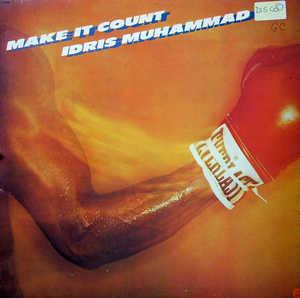 Front Cover Album Idris Muhammad - Make It Count