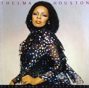 Front Cover Album Thelma Houston - Never Gonna Be Another One