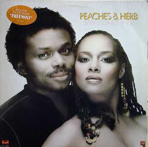 Album  Cover Peaches & Herb - Sayin' Something! on POLYDOR Records from 1981