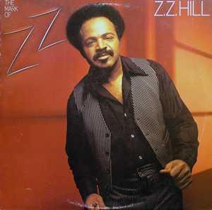 Front Cover Album Z.z. Hill - The Mark Of Z.Z.