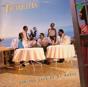 Album  Cover The Controllers - For The Love Of My Woman on MCA Records from 1987