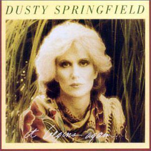 Album  Cover Dusty Springfield - It Begins Again on MERCURY Records from 1978