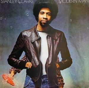 Album  Cover Stanley Clarke - Modern Man on NEMPEROR Records from 1978