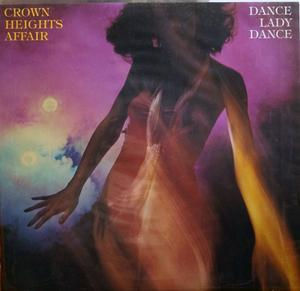 Album  Cover Crown Heights Affair - Dance Lady Dance on DE-LITE Records from 1979