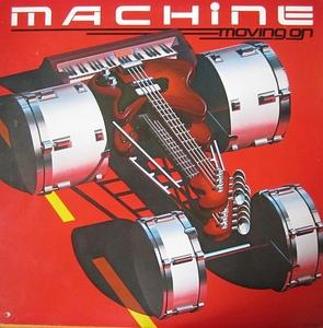 Album  Cover Machine - Moving On on RCA Records from 1980