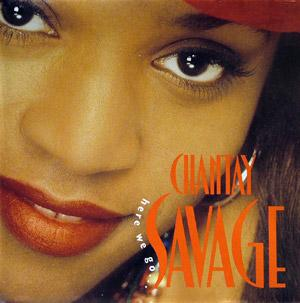 Album  Cover Chantay Savage - Here We Go... on RCA Records from 1993