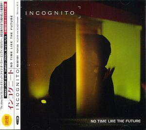 Album  Cover Incognito - No Time Like The Future on TALKING LOUD Records from 1999