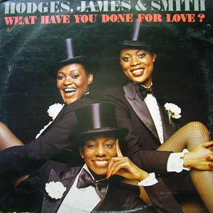 Album  Cover James And Smith Hodges - What Have You Done For Love? on LONDON Records from 1978