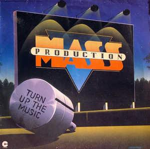 Album  Cover Mass Production - Turn Up The Music on COTILLION Records from 1981
