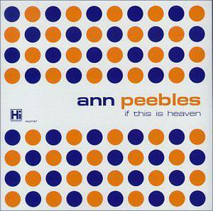Album  Cover Ann Peebles - If This Is Heaven on HI Records from 1978