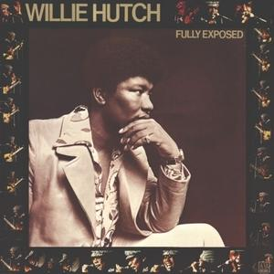 Album  Cover Willie Hutch - Fully Exposed on MOTOWN Records from 1973