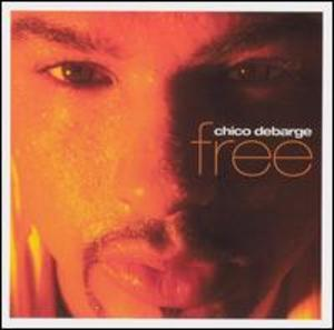 Album  Cover Chico Debarge - Free on KOCH Records from 2003