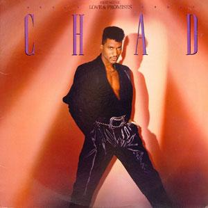 Album  Cover Chad - Fast Music, Love & Promises on RCA Records from 1987