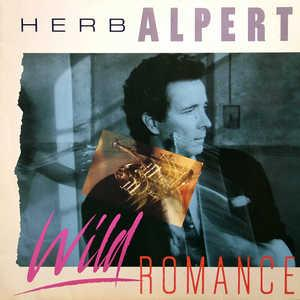 Album  Cover Herb Alpert - Wild Romance on A&M Records from 1985
