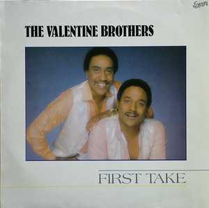 Album  Cover The Valentine Brothers - First Take on ENERGY Records from 1982