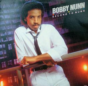 Album  Cover Bobby Nunn - Second To Nunn on MOTOWN Records from 1982