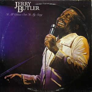 Front Cover Album Jerry Butler - It All Comes Out In My Song