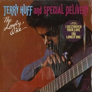 Front Cover Album Terry Huff And Special Delivery - The Lonely One