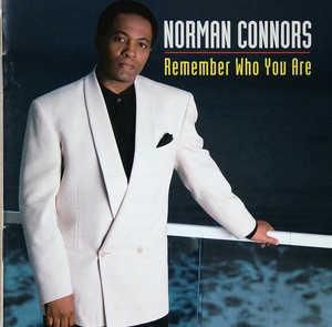 Front Cover Album Norman Connors - Remember Who You Are