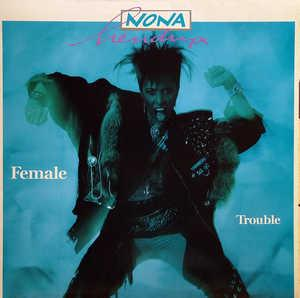 Album  Cover Nona Hendryx - Female Trouble on EMI AMERICA Records from 1987