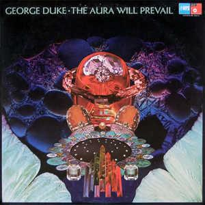 Front Cover Album George Duke - The Aura Will Prevail