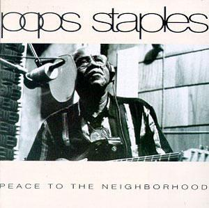 Album  Cover Pops Staples - Peace To The Neighborhood on POINT BLANK Records from 1992