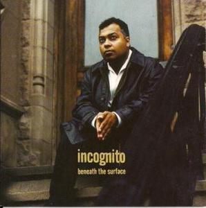 Album  Cover Incognito - Beneath The Surface on TALKING LOUD Records from 1996
