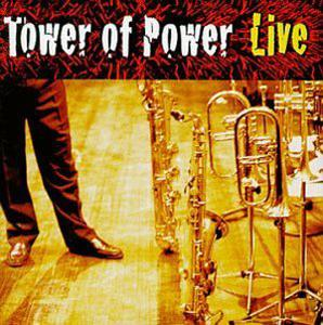 Album  Cover Tower Of Power - Soul Vaccination: Live on SONY Records from 1999