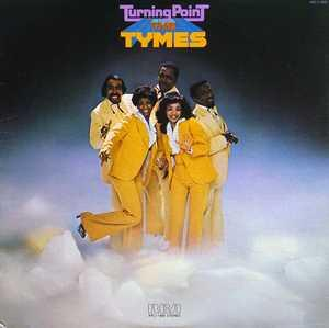 Album  Cover The Tymes - Turning Point on RCA Records from 1976