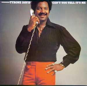 Album  Cover Tyrone Davis - Can't You Tell It's Me on COLUMBIA Records from 1979