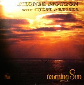 Album  Cover Alphonse Mouzon - Morning Sun on PALISA Records from 1980