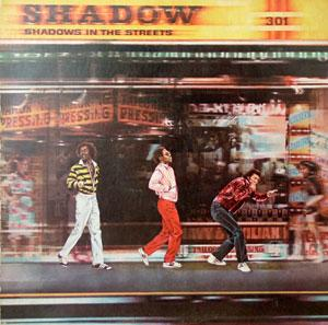 Album  Cover Shadow - Shadow's In The Street on ELEKTRA Records from 1981