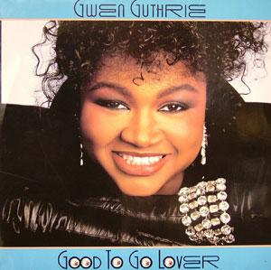 Album  Cover Gwen Guthrie - Good To Go Lover on CAPITOL Records from 1986