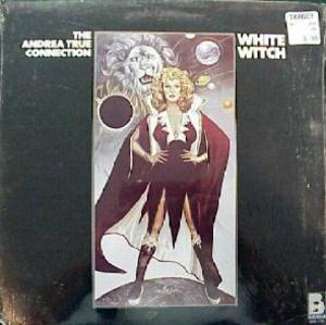 Album  Cover Andrea True Connection - White Witch on BUDDAH Records from 1977