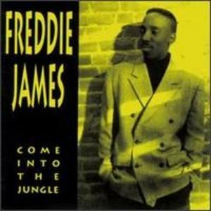 Album  Cover Freddie James - Come Into The Jungle on MONOGRAM Records from 1992