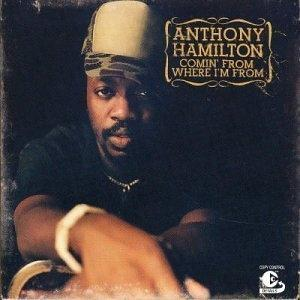 Album  Cover Anthony Hamilton - Comin' From Where I'm From on ARISTA Records from 2003