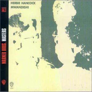 Album  Cover Herbie Hancock - Mwandishi on WARNER BROS. Records from 1970