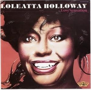 Album  Cover Loleatta Holloway - Love Sensation on GOLD MIND Records from 1980