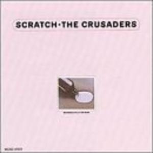 Album  Cover Crusaders - Scratch on MCA Records from 1975
