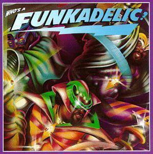 Album  Cover Funkadelic - Who's A Funkadelic on RHINO Records from 1981