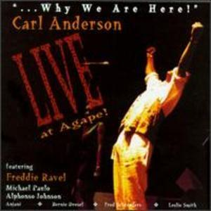 Album  Cover Carl Anderson - Why We Are Here on TNT JONES Records from 1997