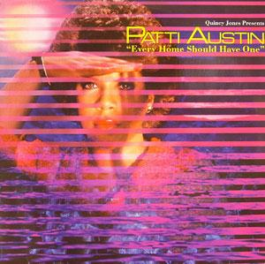 Album  Cover Patti Austin - Every Home Should Have One on QWEST Records from 1981