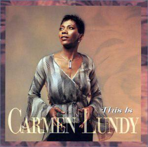 Album  Cover Carmen Lundy - This Is Carmen Lundy on JUSTIN TIME Records from 2001