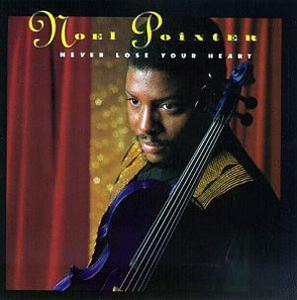Album  Cover Noel Pointer - Never Lose Your Heart on SHANACHIE Records from 1993