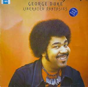 Album  Cover George Duke - Liberated Fantasies on MPS Records from 1976